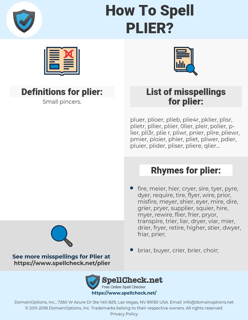 plier, spellcheck plier, how to spell plier, how do you spell plier, correct spelling for plier