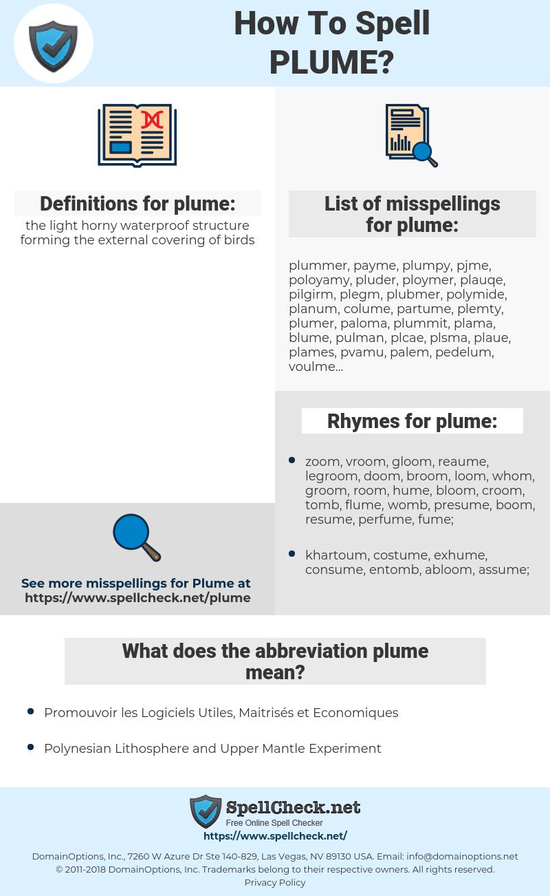 plume, spellcheck plume, how to spell plume, how do you spell plume, correct spelling for plume