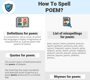 poem, spellcheck poem, how to spell poem, how do you spell poem, correct spelling for poem