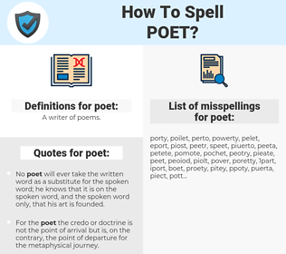 poet, spellcheck poet, how to spell poet, how do you spell poet, correct spelling for poet