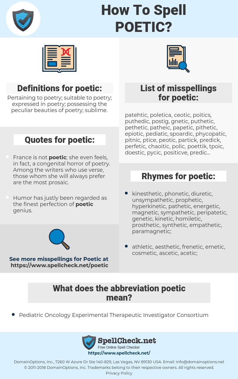poetic, spellcheck poetic, how to spell poetic, how do you spell poetic, correct spelling for poetic