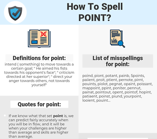 point, spellcheck point, how to spell point, how do you spell point, correct spelling for point