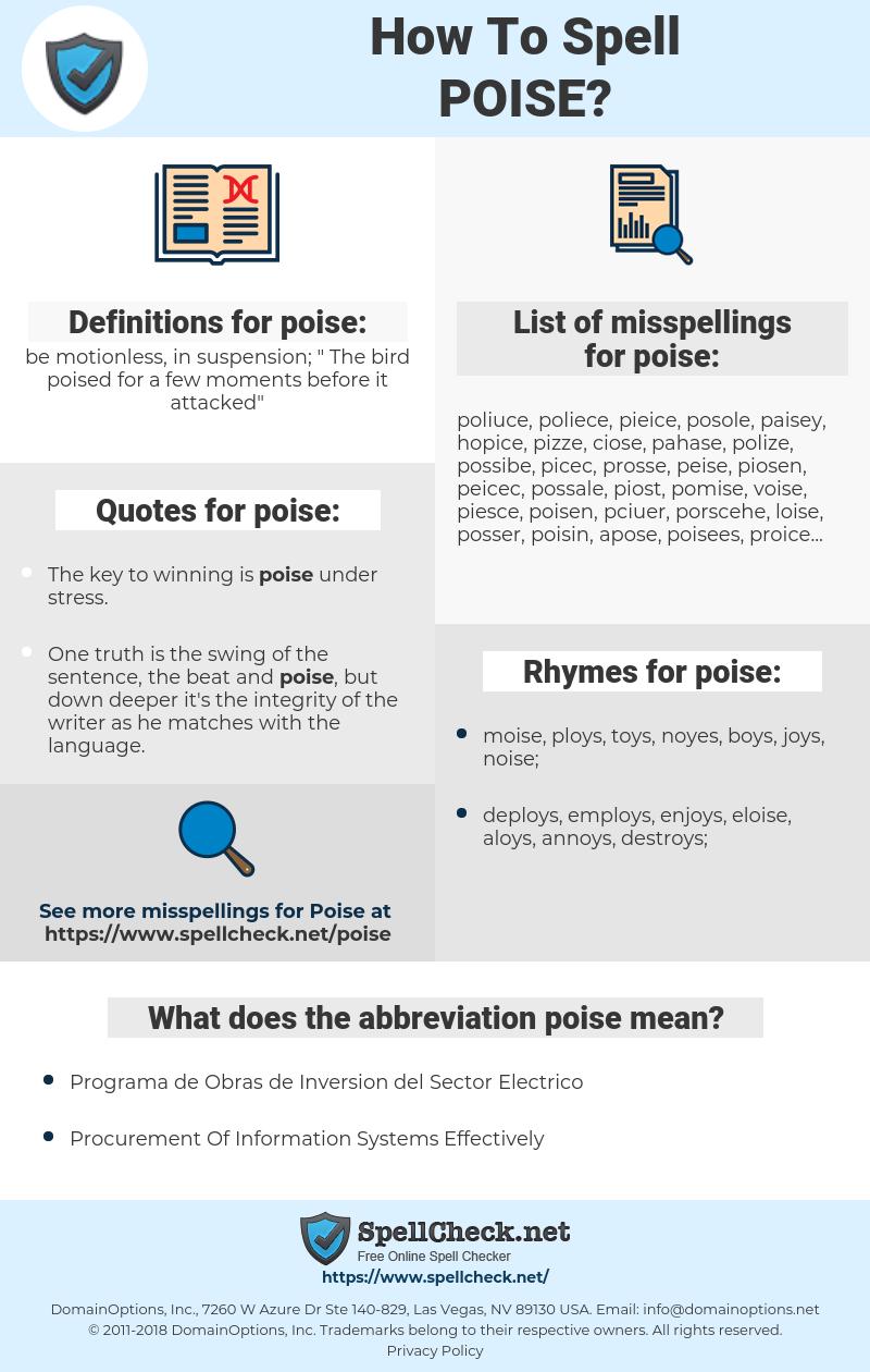 poise, spellcheck poise, how to spell poise, how do you spell poise, correct spelling for poise