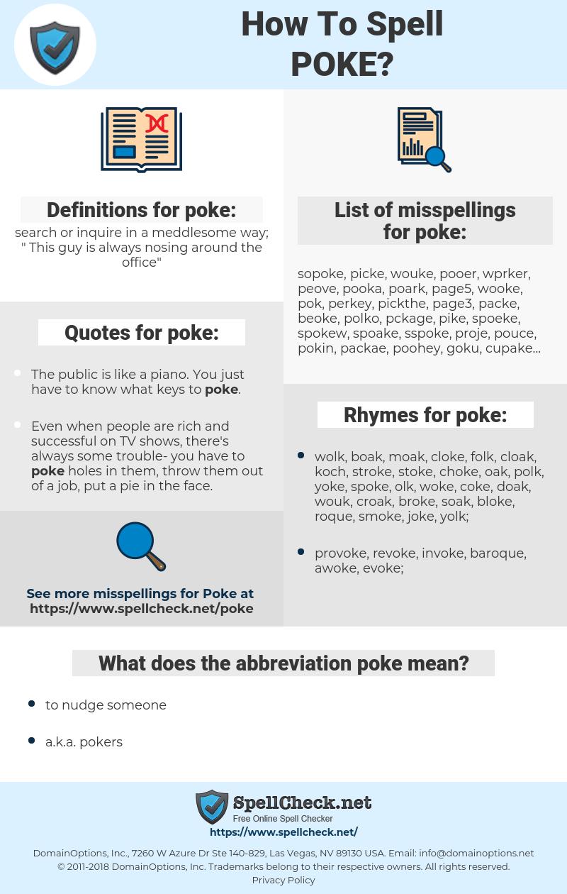 poke, spellcheck poke, how to spell poke, how do you spell poke, correct spelling for poke