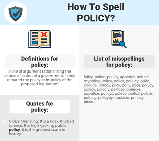 policy, spellcheck policy, how to spell policy, how do you spell policy, correct spelling for policy