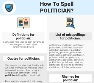 politician, spellcheck politician, how to spell politician, how do you spell politician, correct spelling for politician