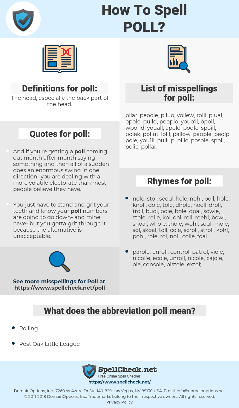 poll, spellcheck poll, how to spell poll, how do you spell poll, correct spelling for poll
