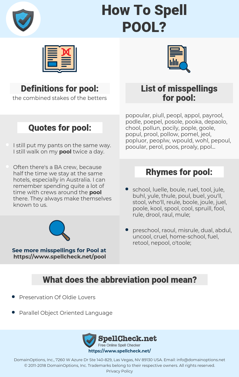 pool, spellcheck pool, how to spell pool, how do you spell pool, correct spelling for pool