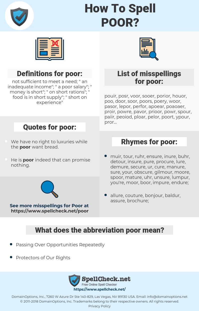 poor, spellcheck poor, how to spell poor, how do you spell poor, correct spelling for poor