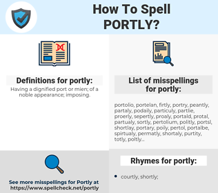 portly, spellcheck portly, how to spell portly, how do you spell portly, correct spelling for portly