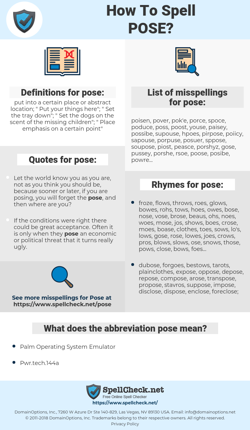 pose, spellcheck pose, how to spell pose, how do you spell pose, correct spelling for pose