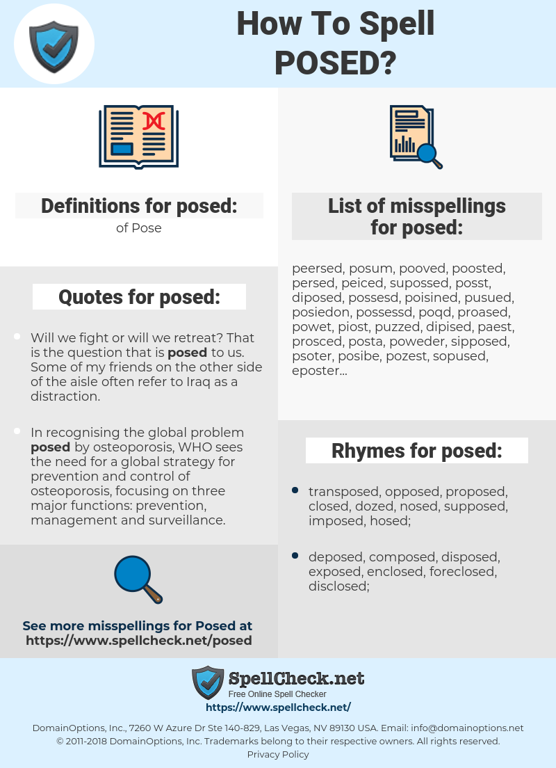 posed, spellcheck posed, how to spell posed, how do you spell posed, correct spelling for posed