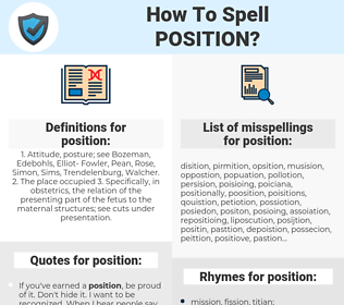 position, spellcheck position, how to spell position, how do you spell position, correct spelling for position