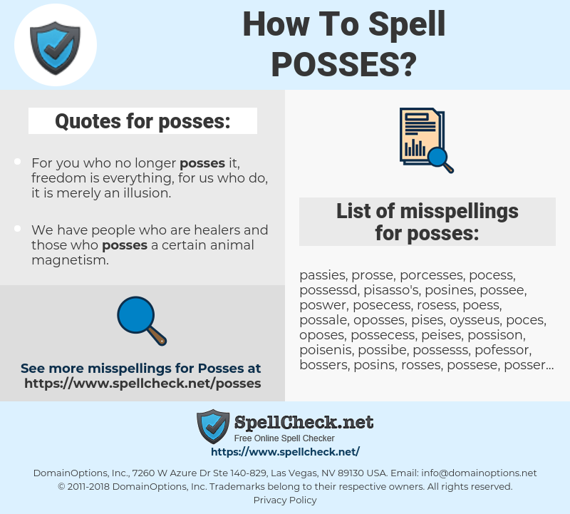 posses, spellcheck posses, how to spell posses, how do you spell posses, correct spelling for posses