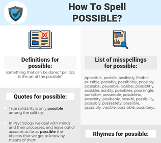 possible, spellcheck possible, how to spell possible, how do you spell possible, correct spelling for possible