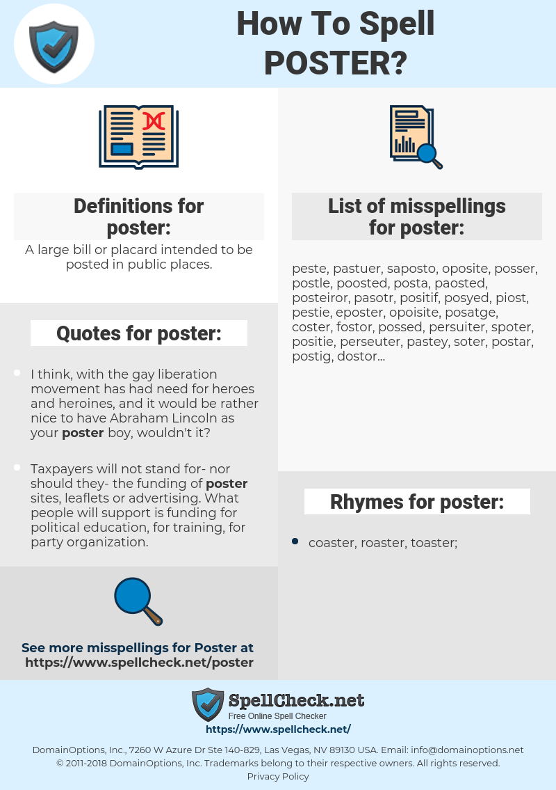 poster, spellcheck poster, how to spell poster, how do you spell poster, correct spelling for poster