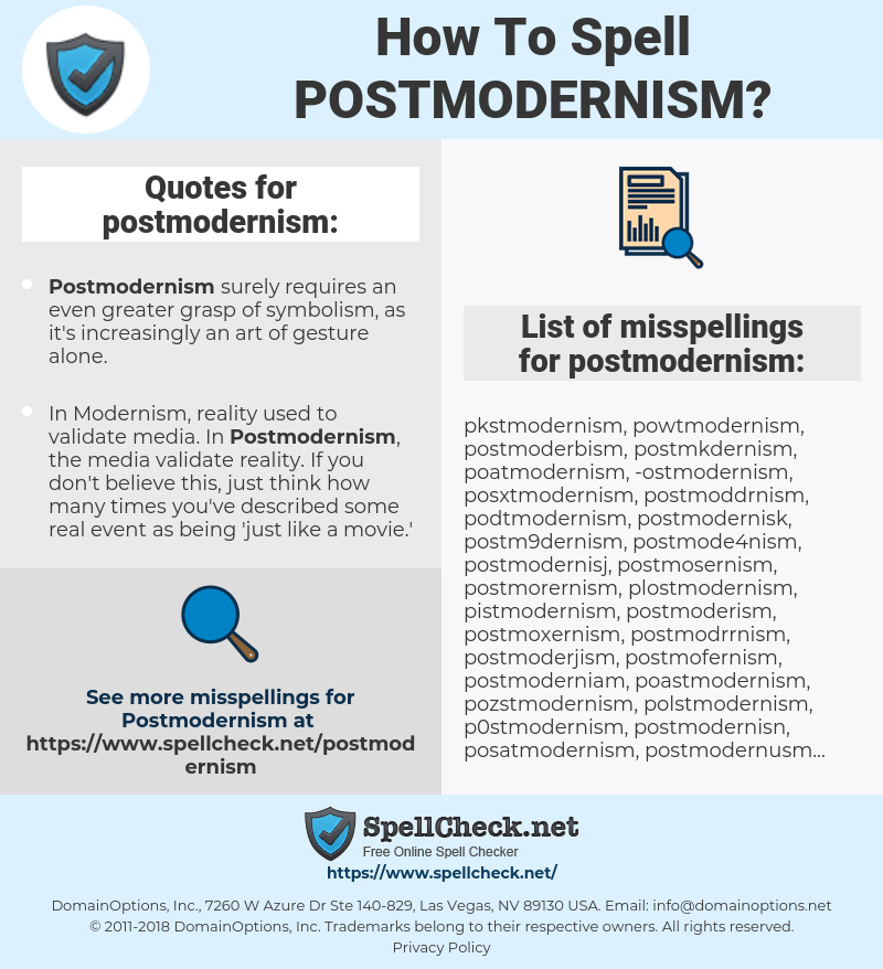 postmodernism, spellcheck postmodernism, how to spell postmodernism, how do you spell postmodernism, correct spelling for postmodernism