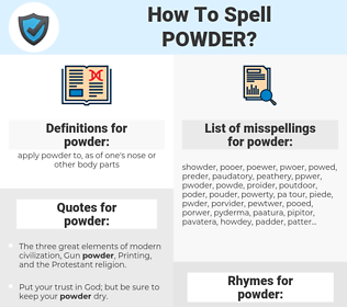 powder, spellcheck powder, how to spell powder, how do you spell powder, correct spelling for powder