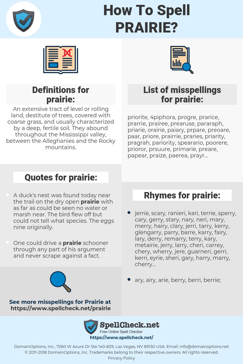 prairie, spellcheck prairie, how to spell prairie, how do you spell prairie, correct spelling for prairie