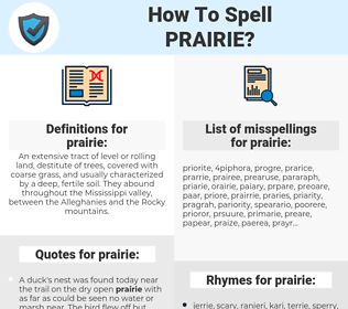 prairie, spellcheck prairie, how to spell prairie, how do you spell prairie, correct spelling for prairie