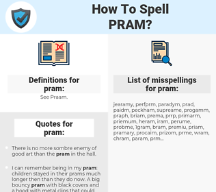 pram, spellcheck pram, how to spell pram, how do you spell pram, correct spelling for pram