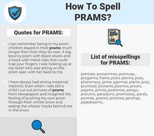 PRAMS, spellcheck PRAMS, how to spell PRAMS, how do you spell PRAMS, correct spelling for PRAMS