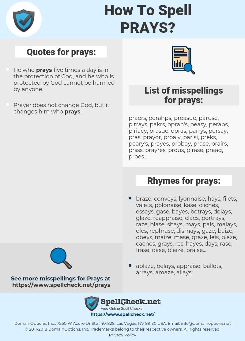 prays, spellcheck prays, how to spell prays, how do you spell prays, correct spelling for prays
