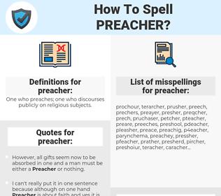 preacher, spellcheck preacher, how to spell preacher, how do you spell preacher, correct spelling for preacher