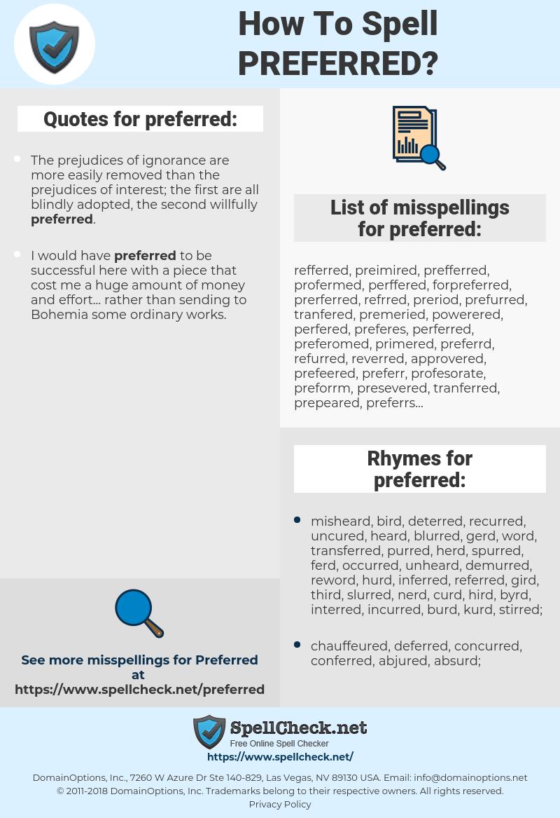 preferred, spellcheck preferred, how to spell preferred, how do you spell preferred, correct spelling for preferred