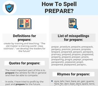 prepare, spellcheck prepare, how to spell prepare, how do you spell prepare, correct spelling for prepare