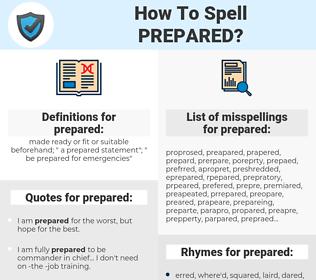 prepared, spellcheck prepared, how to spell prepared, how do you spell prepared, correct spelling for prepared