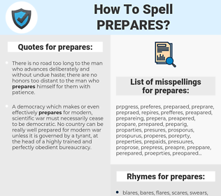 prepares, spellcheck prepares, how to spell prepares, how do you spell prepares, correct spelling for prepares