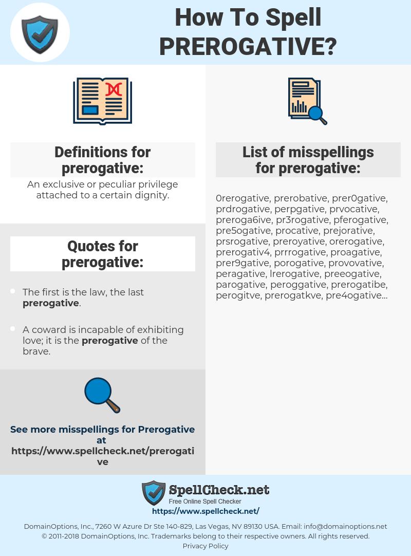 prerogative, spellcheck prerogative, how to spell prerogative, how do you spell prerogative, correct spelling for prerogative