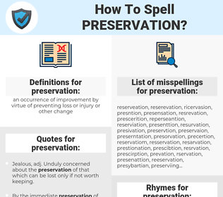 preservation, spellcheck preservation, how to spell preservation, how do you spell preservation, correct spelling for preservation