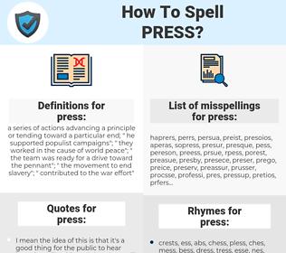 press, spellcheck press, how to spell press, how do you spell press, correct spelling for press
