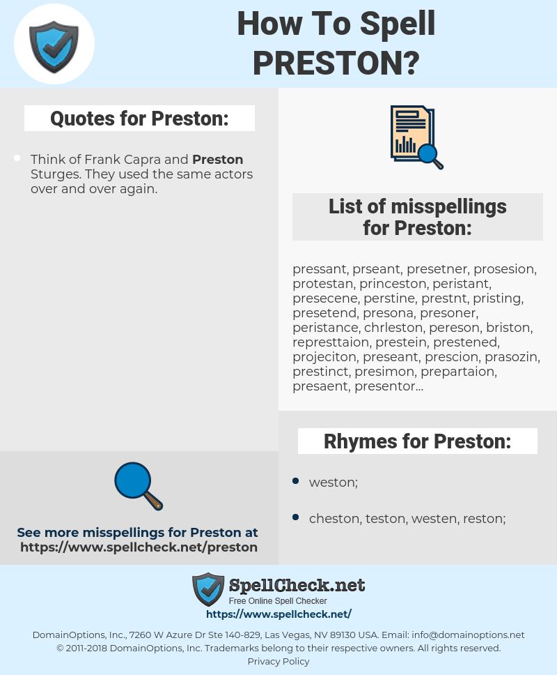 Preston, spellcheck Preston, how to spell Preston, how do you spell Preston, correct spelling for Preston