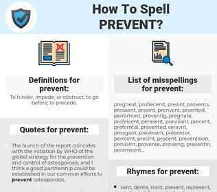 prevent, spellcheck prevent, how to spell prevent, how do you spell prevent, correct spelling for prevent