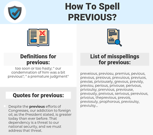 previous, spellcheck previous, how to spell previous, how do you spell previous, correct spelling for previous