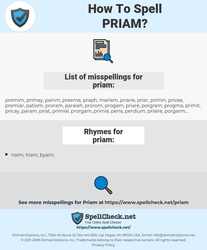 priam, spellcheck priam, how to spell priam, how do you spell priam, correct spelling for priam