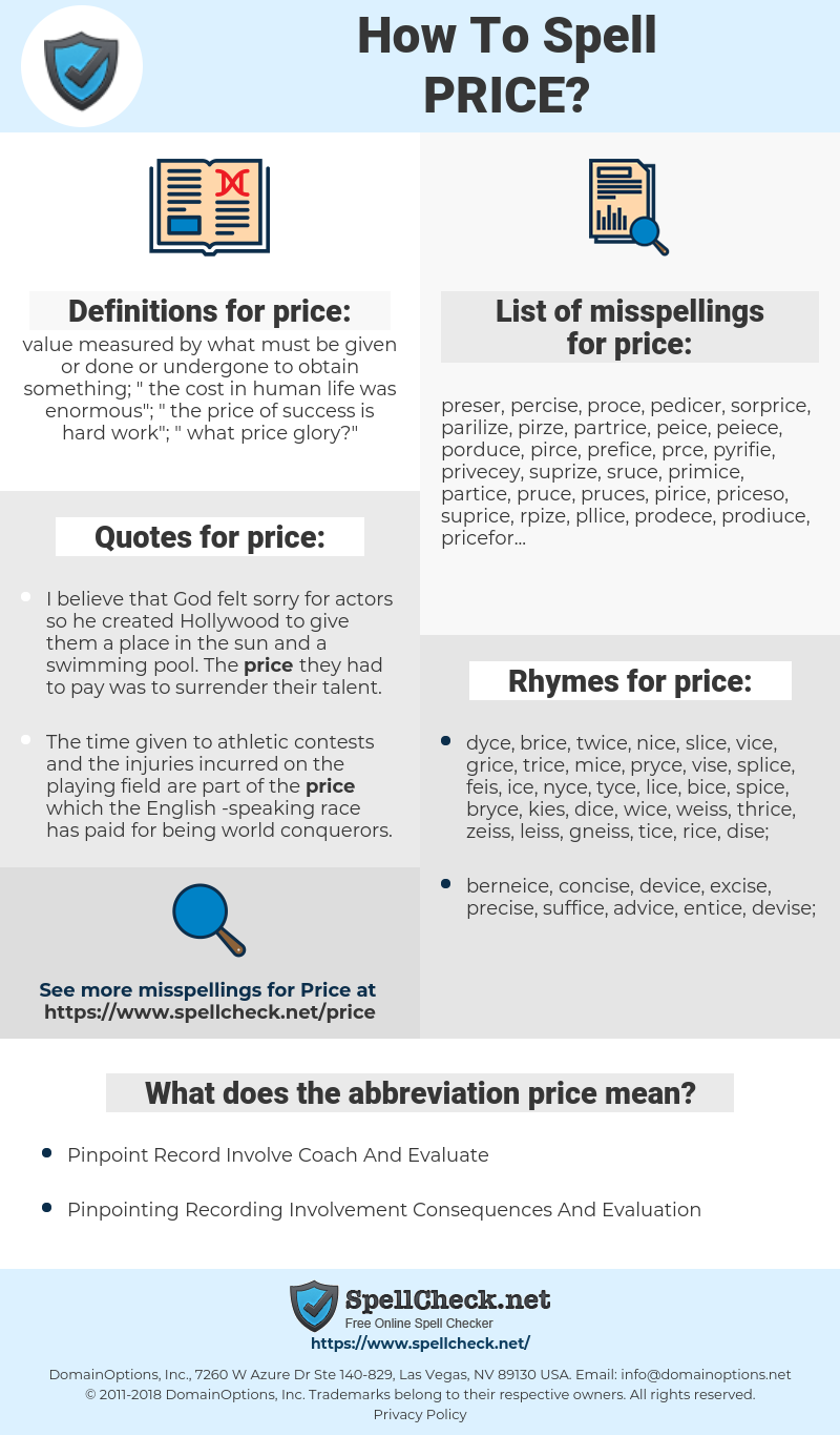 price, spellcheck price, how to spell price, how do you spell price, correct spelling for price