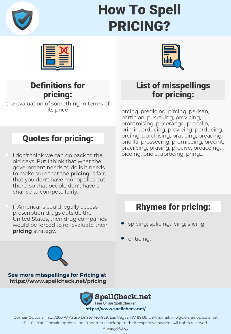pricing, spellcheck pricing, how to spell pricing, how do you spell pricing, correct spelling for pricing