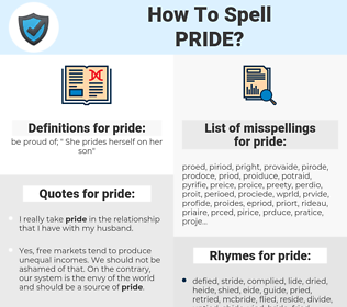 pride, spellcheck pride, how to spell pride, how do you spell pride, correct spelling for pride