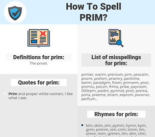 prim, spellcheck prim, how to spell prim, how do you spell prim, correct spelling for prim