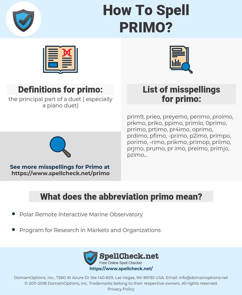 primo, spellcheck primo, how to spell primo, how do you spell primo, correct spelling for primo