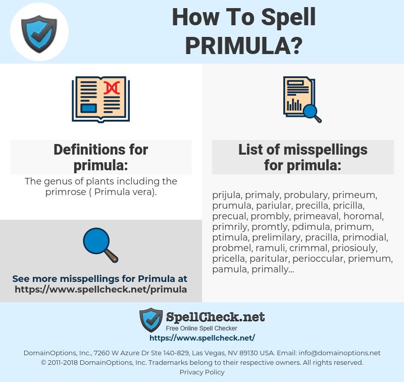 primula, spellcheck primula, how to spell primula, how do you spell primula, correct spelling for primula
