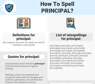 principal, spellcheck principal, how to spell principal, how do you spell principal, correct spelling for principal