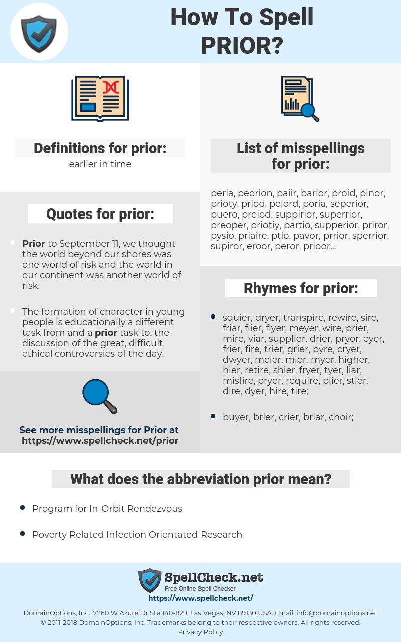 prior, spellcheck prior, how to spell prior, how do you spell prior, correct spelling for prior