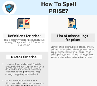 prise, spellcheck prise, how to spell prise, how do you spell prise, correct spelling for prise