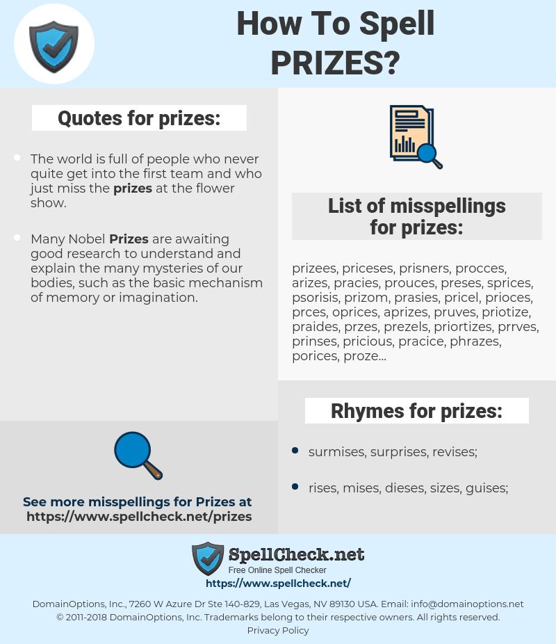 prizes, spellcheck prizes, how to spell prizes, how do you spell prizes, correct spelling for prizes