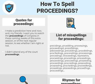 proceedings, spellcheck proceedings, how to spell proceedings, how do you spell proceedings, correct spelling for proceedings